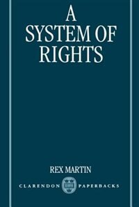 Book A System of Rights by Rex Martin