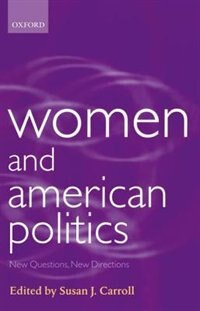 Book Women and American Politics: New Questions, New Directions by Susan J. Carroll
