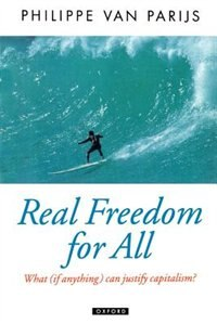 Book Real Freedom for All: What (if Anything) Can Justify Capitalism? by Philippe Van Parijs