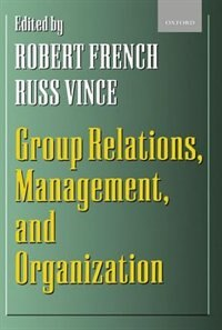 Book Group Relations, Management, and Organization by Robert French
