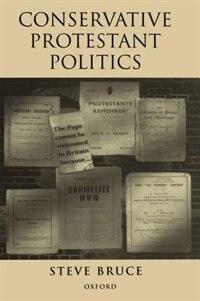 Conservative Protestant Politics