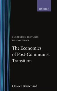 Book The Economics of Post-Communist Transition by Olivier Blanchard