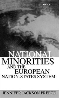 Book National Minorities and the European Nation-States System by Jennifer Jackson Preece