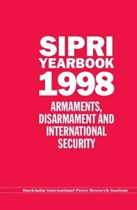 Book SIPRI Yearbook 1998: Armaments, Disarmament, and International Security by Stockholm International Peace Research Institute