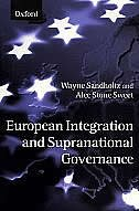 Book European Integration and Supranational Governance by Wayne Sandholtz
