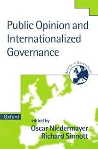 Book Public Opinion and Internationalized Governance by Oskar Niedermayer