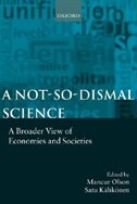 Book A Not-so-Dismal Science: A Broader View of Economies and Societies by Mancur Olson