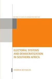 Book Electoral Systems and Democratization in Southern Africa by Andrew Reynolds