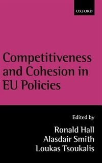 Book Competitiveness and Cohesion in EU Policies by Ronald Hall