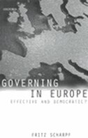 Book Governing in Europe: Effective and Democratic? by Fritz Scharpf