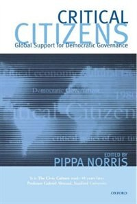 Book Critical Citizens: Global Support for Democratic Government by Pippa Norris