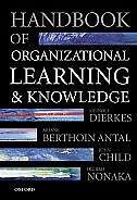 Book Handbook of Organizational Learning and Knowledge by Meinolf Dierkes