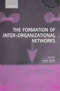 Book The Formation of Inter-Organizational Networks by Mark Ebers