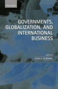 Book Governments, Globalization, and International Business by John H. Dunning