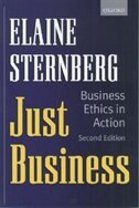 Book Just Business: Business Ethics in Action by Elaine Sternberg