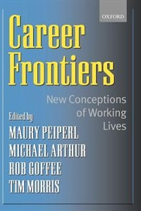 Book Career Frontiers: New Conceptions of Working Lives by Maury Peiperl