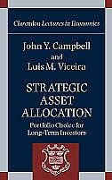 Book Strategic Asset Allocation: Portfolio Choice for Long-Term Investors by John Y. Campbell
