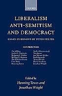 Book Liberalism, Anti-Semitism, and Democracy: Essays in Honour of Peter Pulzer by Henning Tewes