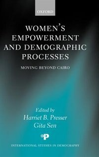 Book Womens Empowerment and Demographic Processes: Moving Beyond Cairo by Harriet Presser