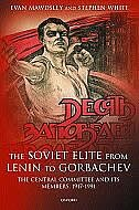 Book The Soviet Elite from Lenin to Gorbachev: The Central Committee and its Members 1917-1991 by Evan Mawdsley