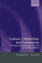 Culture, Citizenship, and Community: A Contextual Exploration of Justice as Evenhandedness