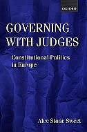 Book Governing with Judges: Constitutional Politics in Europe by Alec Stone Sweet
