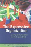 Book The Expressive Organization: Linking Identity, Reputation, and the Corporate Brand by Majken Schultz