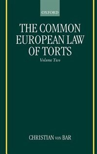 The Common European Law of Torts: Volume Two