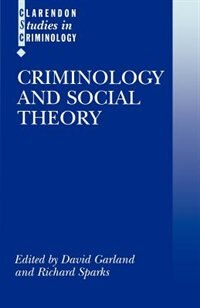 Book Criminology and Social Theory by David Garland