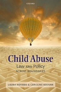 Book Child Abuse Law and Policy: Across Boundaries by Laura C.H. Hoyano