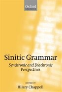 Book Sinitic Grammar: Synchronic and Diachronic Perspectives by Hilary Chappell