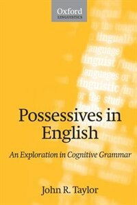 Book Possessives in English: An Exploration in Cognitive Grammar by John R. Taylor