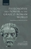 Book Philosophy and Power in the Graeco-Roman World: Essays in Honour of Miriam Griffin by Gillian Clark