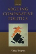 Book Arguing Comparative Politics by Alfred Stepan