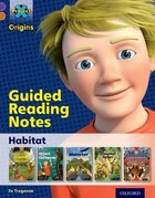Project X Origins: Purple Book Band, Oxford Level 8 Habitat: Guided reading notes