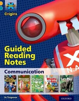 Book Project X Origins: Gold Book Band, Oxford Level 9 Communication: Guided reading notes by Jo Tregenza