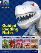 Project X Origins: White Book Band, Oxford Level 10 Inventors and Inventions: Guided reading notes