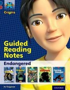 Project X Origins: Dark Blue Book Band, Oxford Level 15 Endangered: Guided reading notes