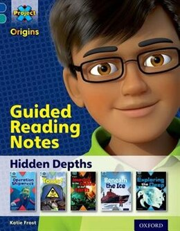 Book Project X Origins: Dark Blue Book Band, Oxford Level 16 Hidden Depths: Guided reading notes by Katie Frost