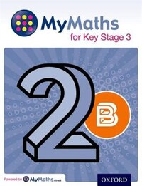 MyMaths: Key Stage 3 Student Book 2B