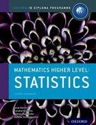 IB Mathematics Higher Level Option Statistics: Oxford IB Diploma Programme