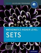 IB Mathematics Higher Level Option Sets: Oxford IB Diploma Programme
