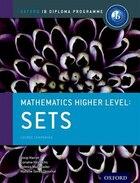 IB Mathematics Higher Level Option Sets: Oxford IB Diploma Programme