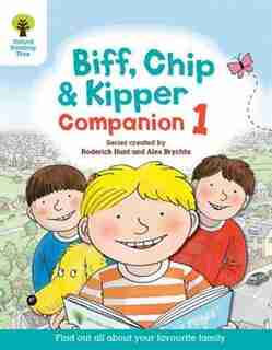 Oxford Reading Tree: Reception / Year 1 Biff, Chip and Kipper Companion 1 by Roderick Hunt
