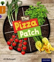 Oxford Reading Tree inFact: Level 8 The Pizza Patch