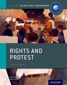 Book Rights and Protest: IB History Course Book: Oxford IB Diploma Programme by Peter Clinton