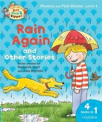 Oxford Reading Tree Read with Biff, Chip and Kipper: Level 4 Phonics and First Stories Rain Again…