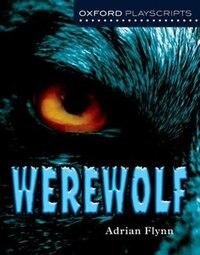 New Oxford Playscripts: Werewolf