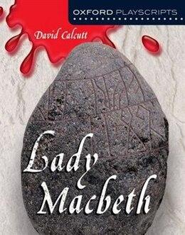 Book Lady Macbeth by David Calcutt