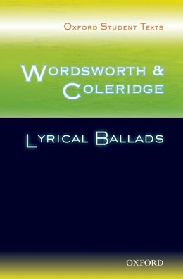 Book Oxford Student Texts: Wordsworth and Coleridge: Lyrical Ballads by Celia de Piro